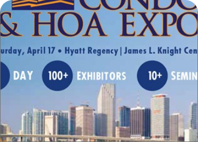 ATTEND THE SOUTH FLORIDA<br>CONDO AND HOA EXPO!